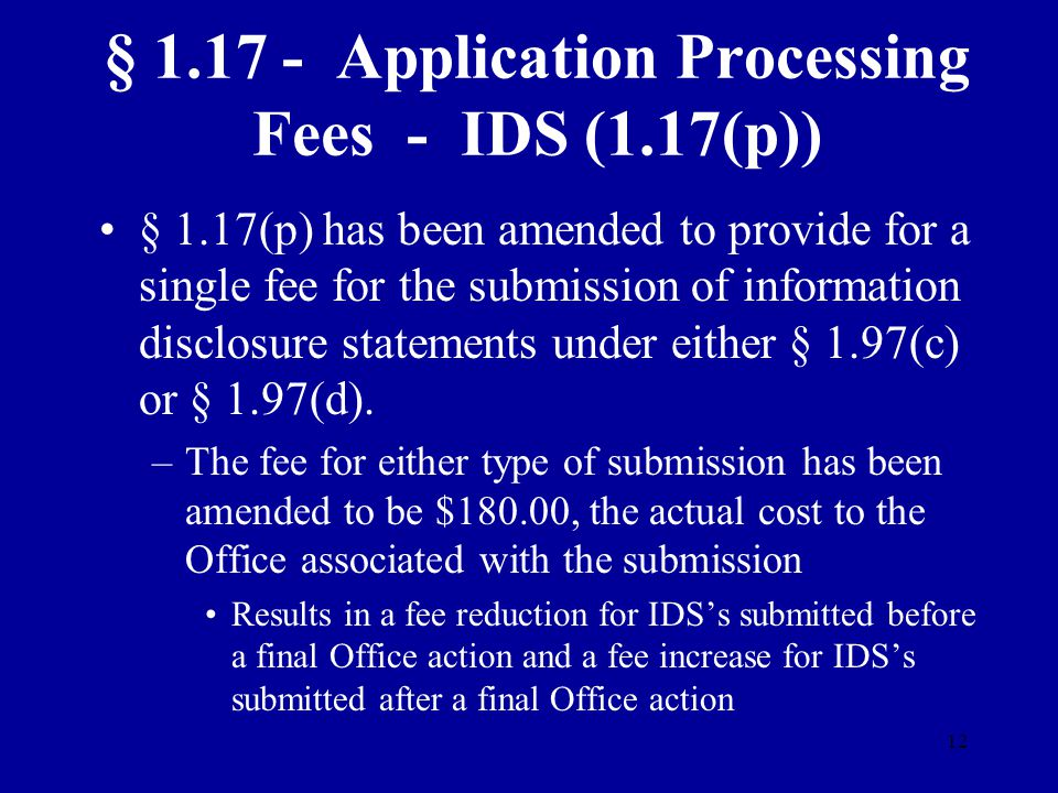 § 1.17 - Application Processing Fees - IDS (1.17(p))