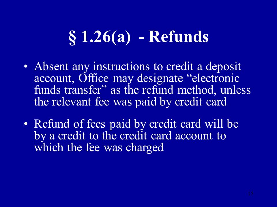 § 1.26(a) - Refunds