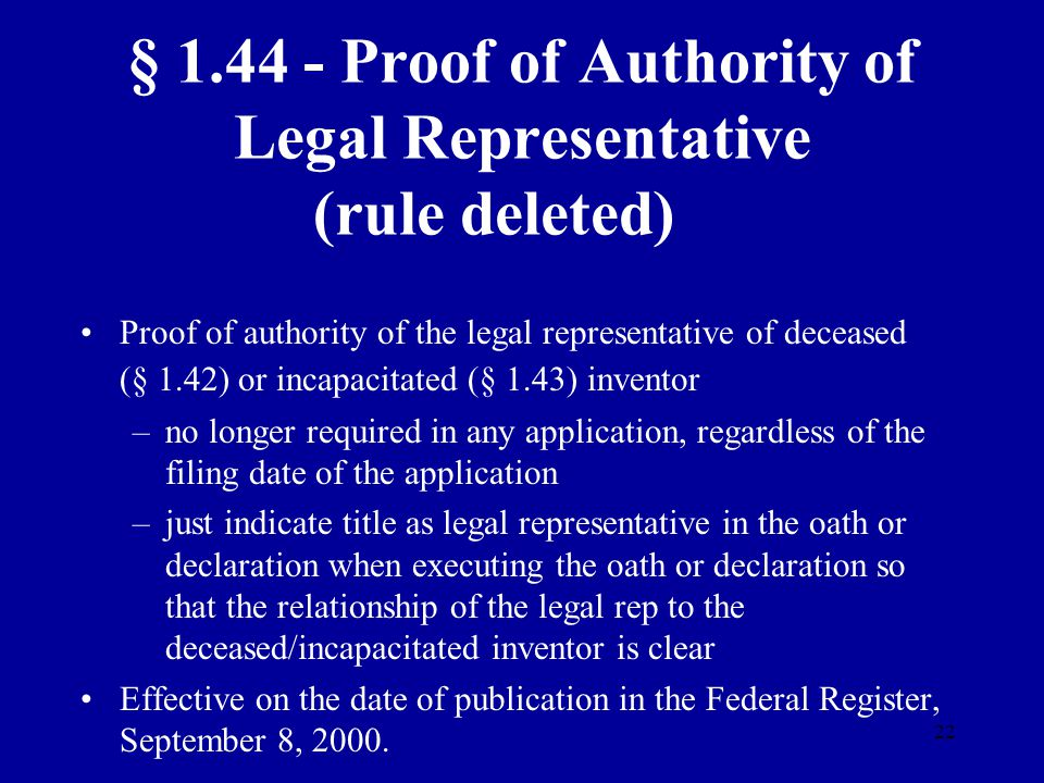 § 1.44 - Proof of Authority of Legal Representative (rule deleted)