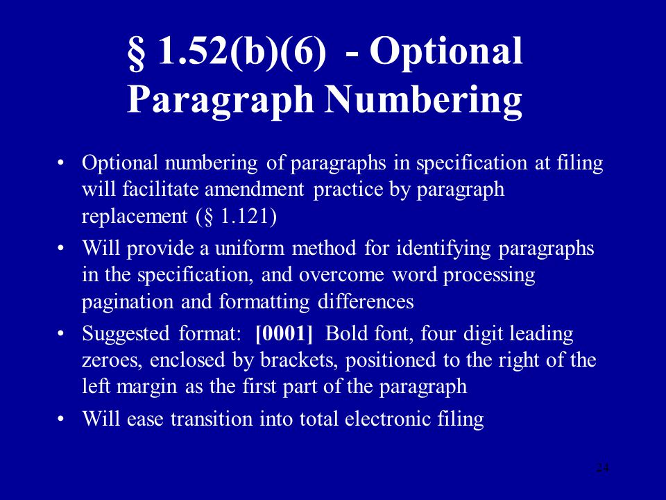 § 1.52(b)(6) - Optional Paragraph Numbering