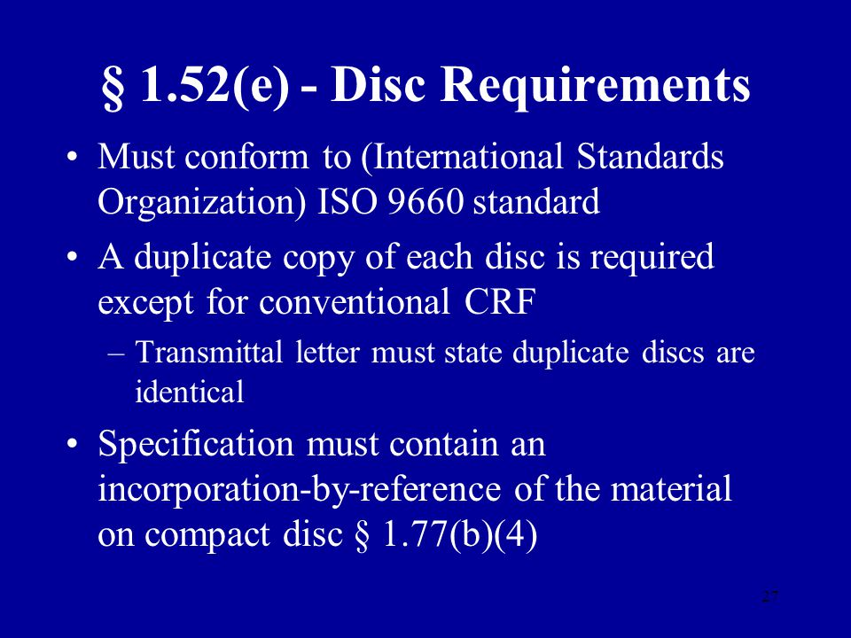 § 1.52(e) - Disc Requirements