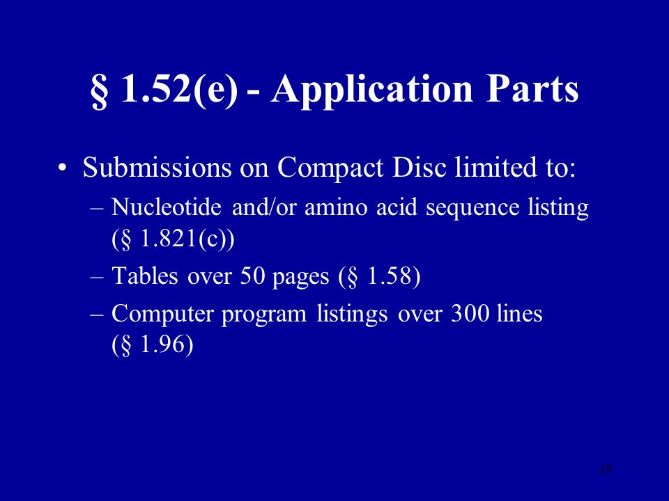 § 1.52(e) - Application Parts