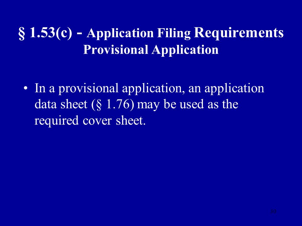 § 1.53(c) - Application Filing Requirements Provisional Application