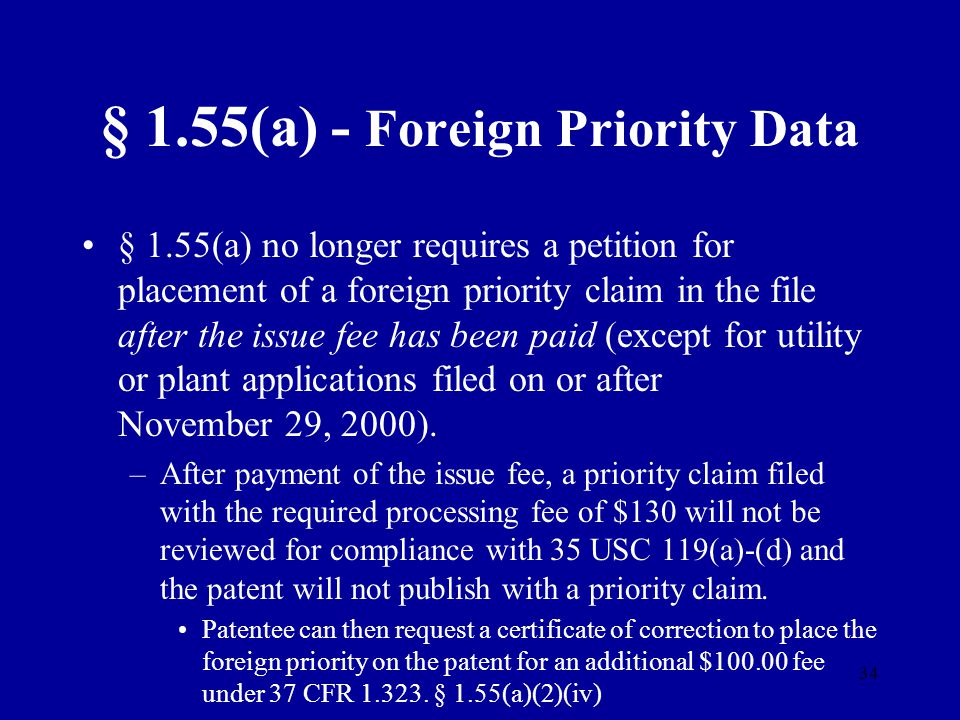 § 1.55(a) - Foreign Priority Data
