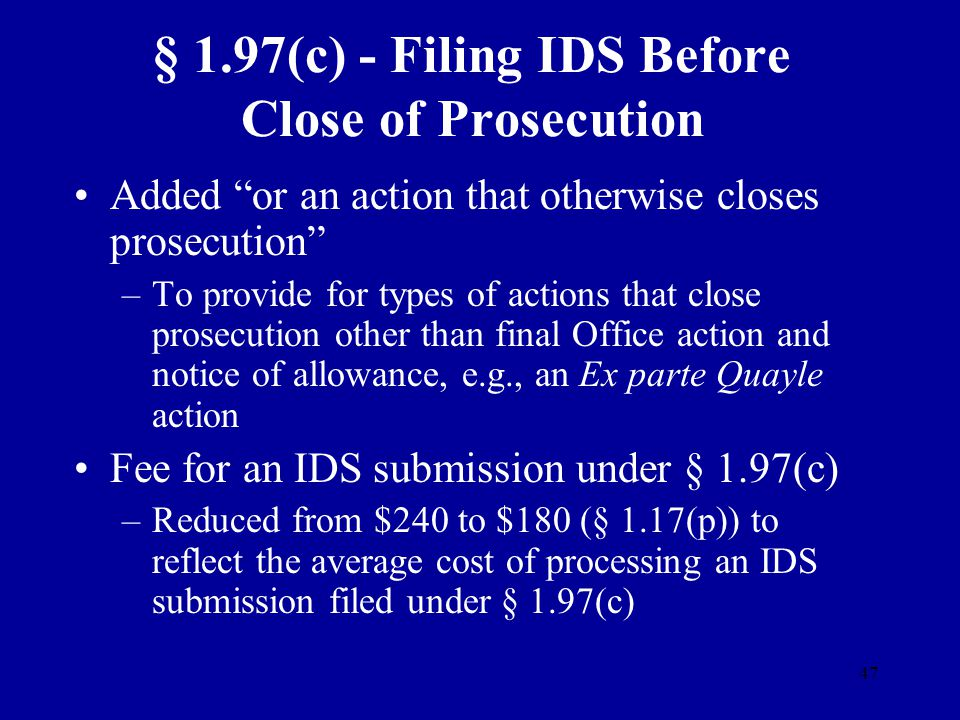 § 1.97(c) - Filing IDS Before Close of Prosecution
