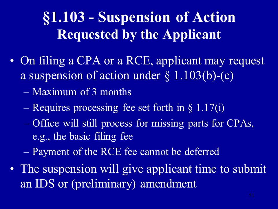 §1.103 - Suspension of Action Requested by the Applicant