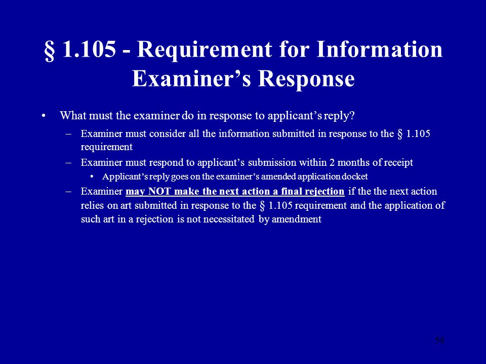 § 1.105 - Requirement for Information Examiner's Response