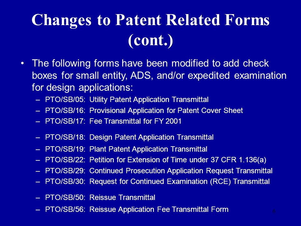 Changes to Patent Related Forms (cont.)
