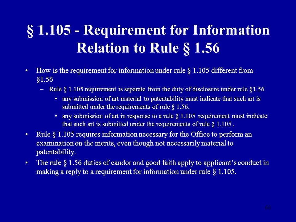 § 1.105 - Requirement for Information Relation to Rule § 1.56
