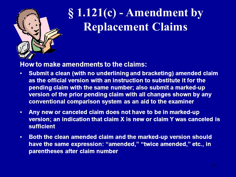 § 1.121(c) - Amendment by Replacement Claims