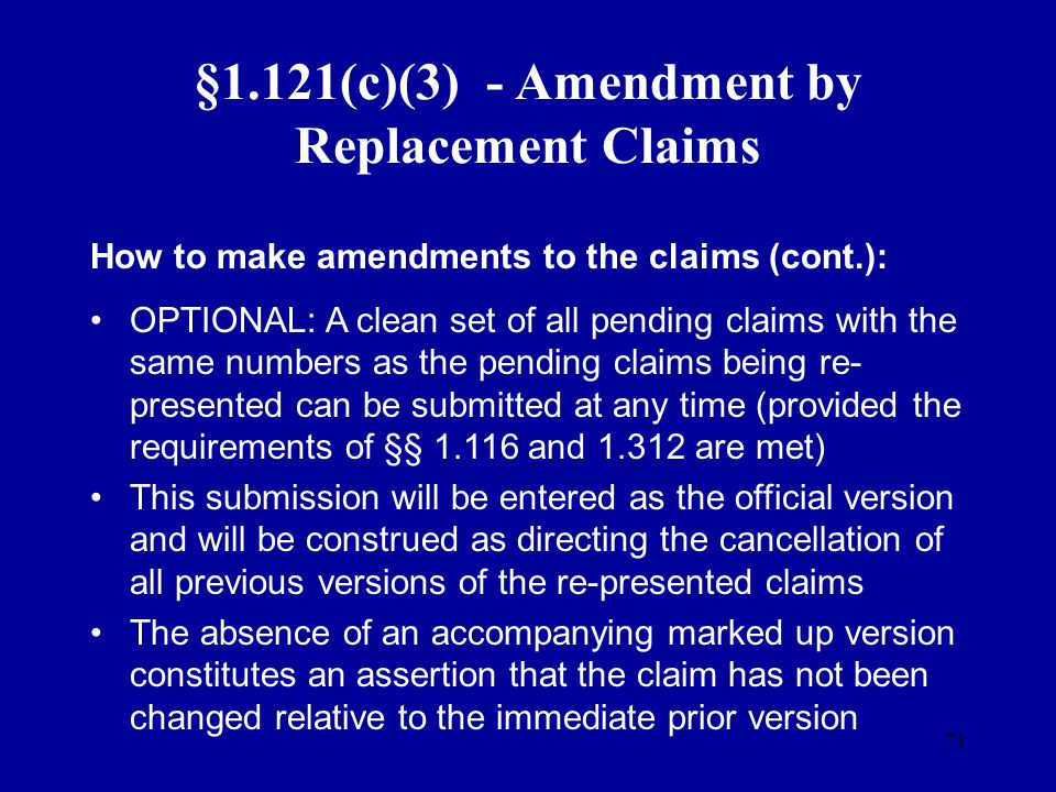 §1.121(c)(3) - Amendment by Replacement Claims
