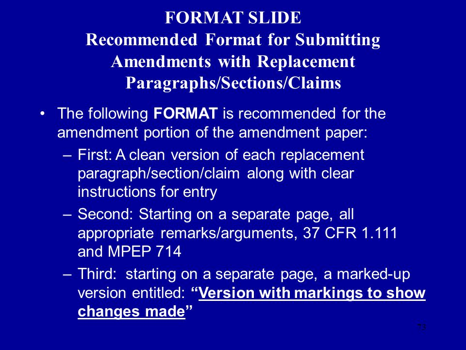 FORMAT SLIDE Recommended Format for Submitting Amendments with Replacement Paragraphs/Sections/Claims
