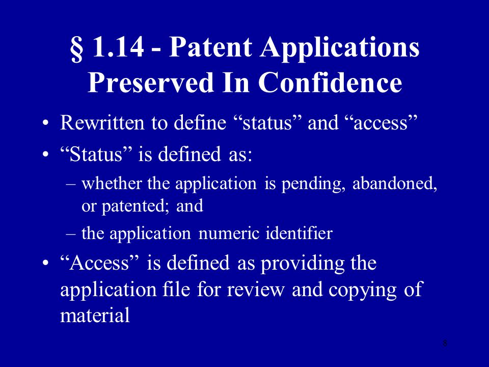 § 1.14 - Patent Applications Preserved In Confidence