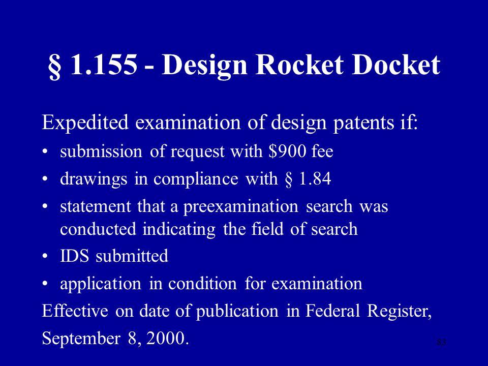 § 1.155 - Design Rocket Docket