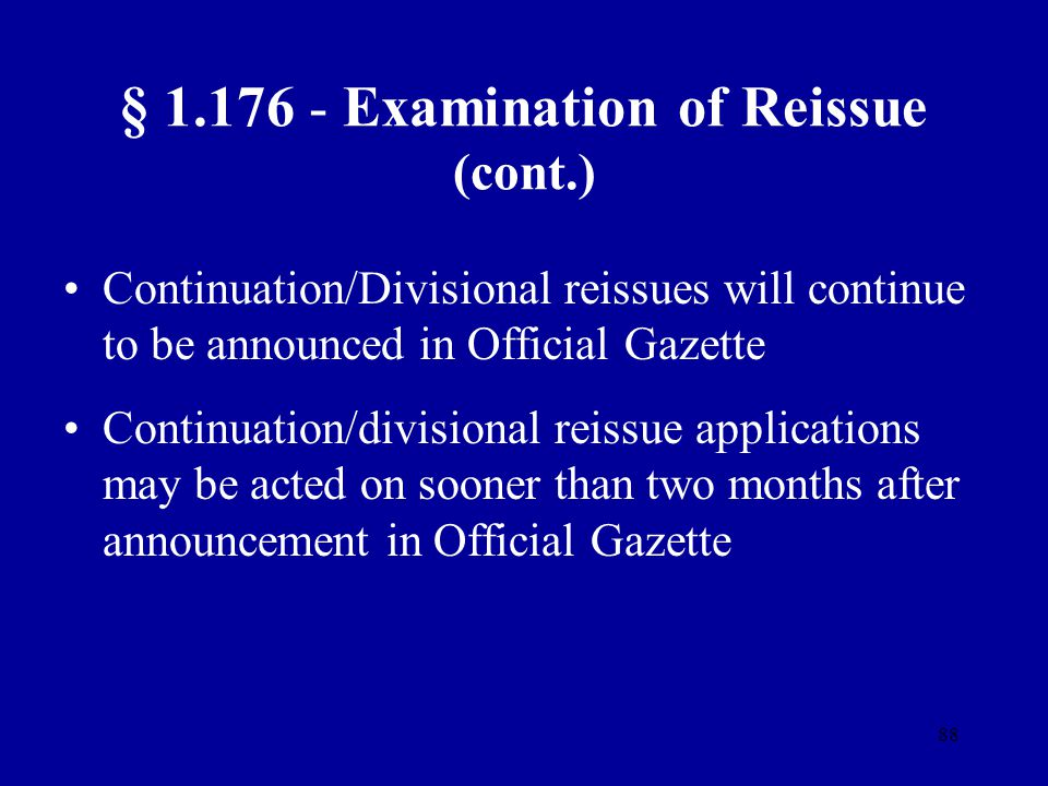 § 1.176 - Examination of Reissue (cont.)