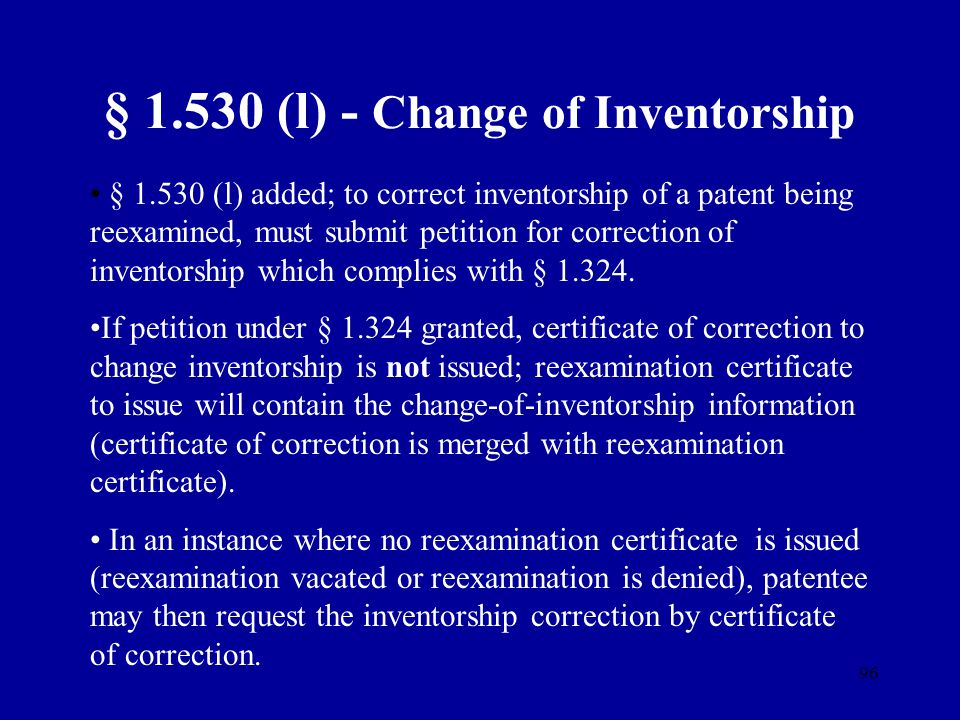 § 1.530 (l) - Change of Inventorship