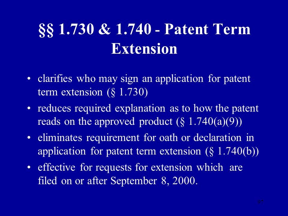 §§ 1.730 & 1.740 - Patent Term Extension