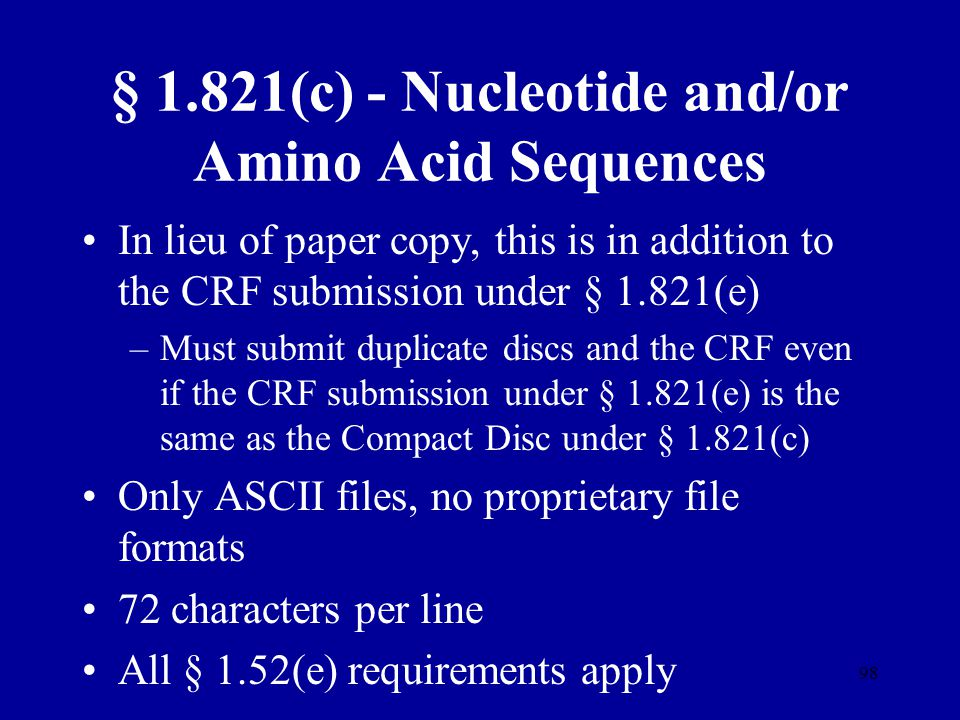 § 1.821(c) - Nucleotide and/or Amino Acid Sequences