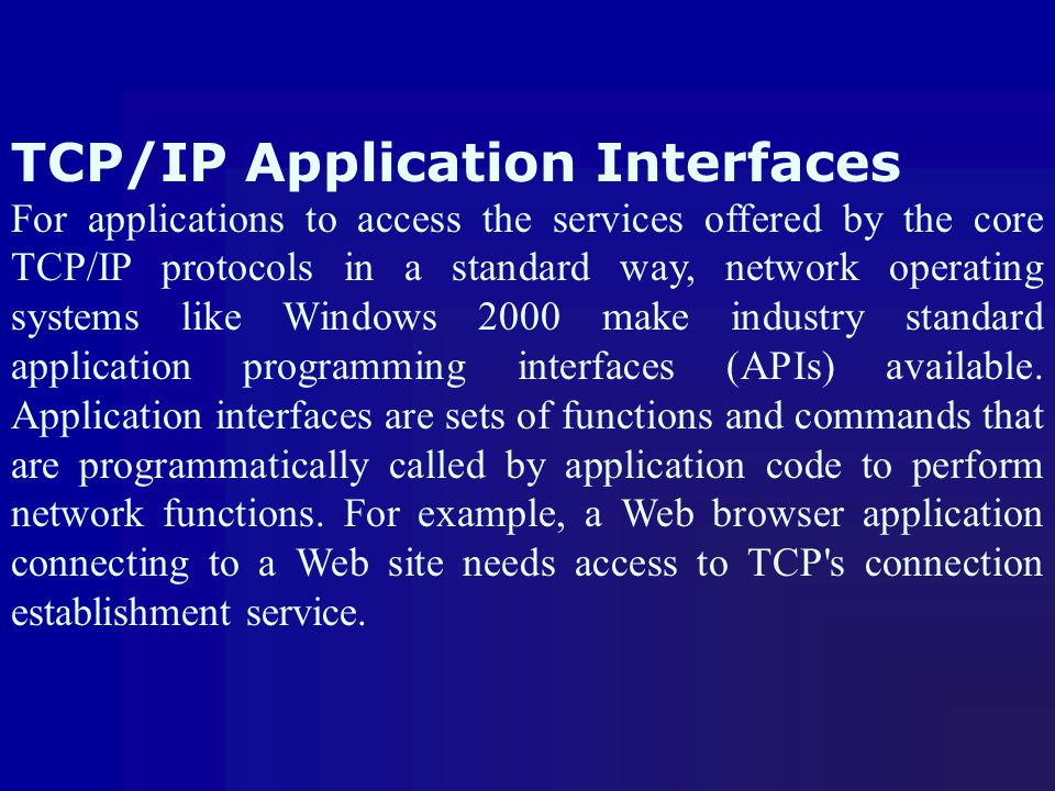 TCP/IP Application Interfaces