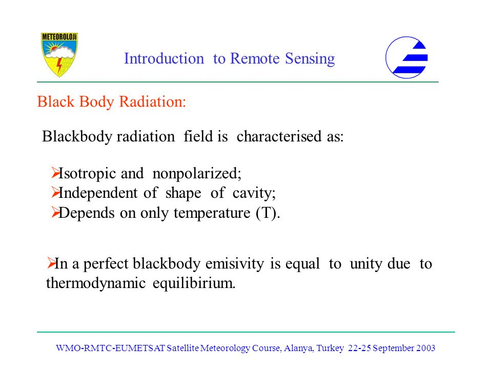 Blackbody radiation field is characterised as: