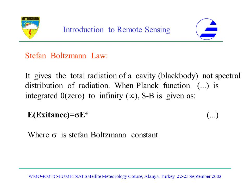 It gives the total radiation of a cavity (blackbody) not spectral