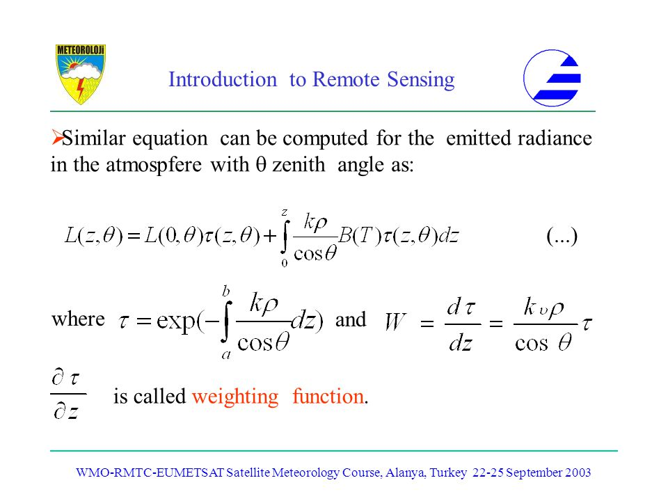 Similar equation can be computed for the emitted radiance