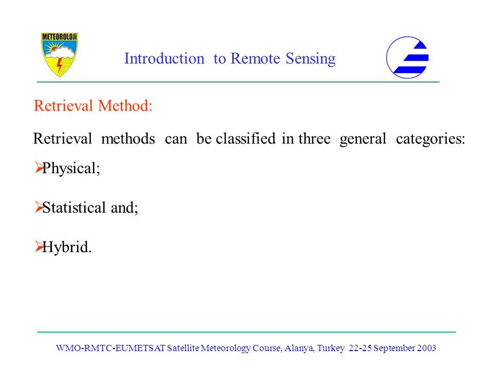 Retrieval methods can be classified in three general categories: