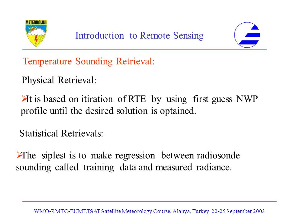 Temperature Sounding Retrieval: