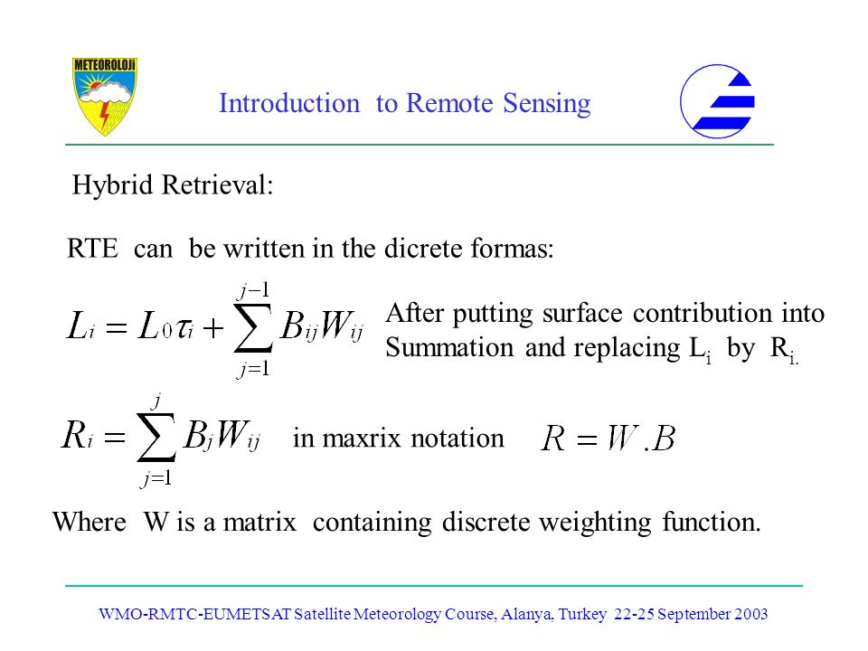 RTE can be written in the dicrete formas: