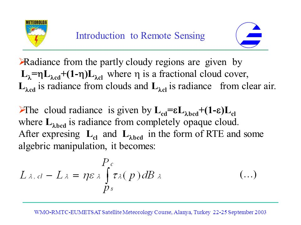 Radiance from the partly cloudy regions are given by