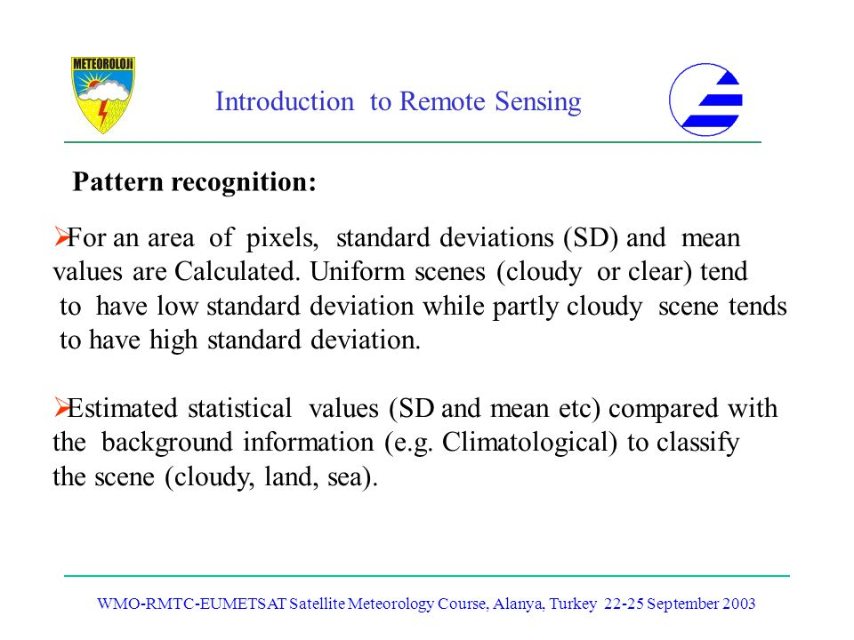 For an area of pixels, standard deviations (SD) and mean