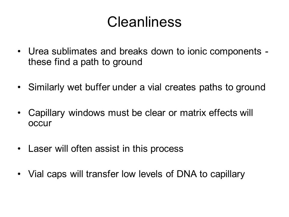 Cleanliness Urea sublimates and breaks down to ionic components - these find a path to ground.