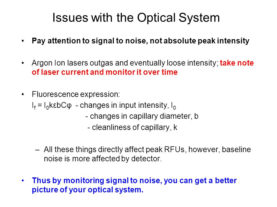 Issues with the Optical System