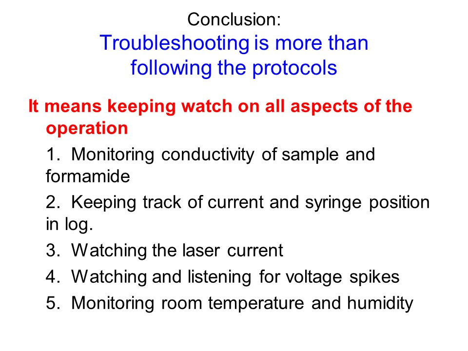Conclusion: Troubleshooting is more than following the protocols