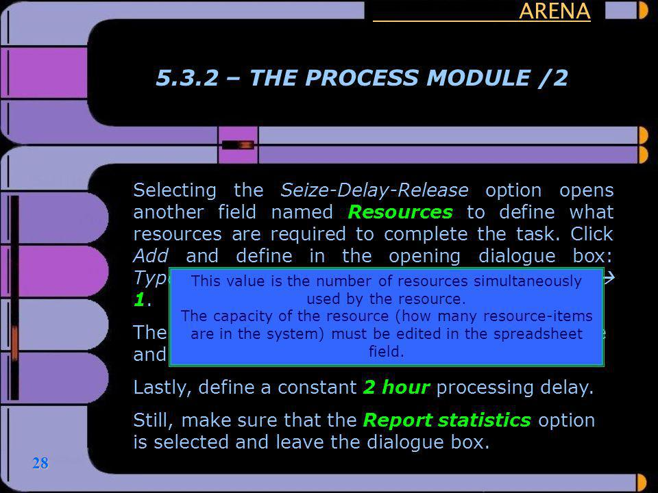 ARENA 5.3.2 – THE PROCESS MODULE /2