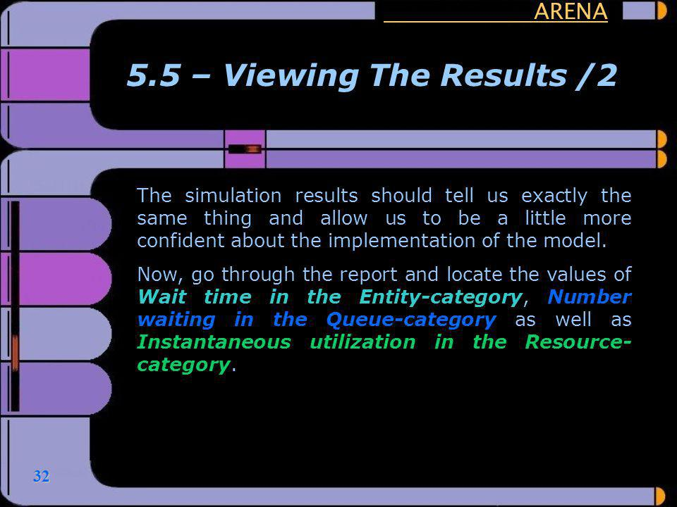 5.5 – Viewing The Results /2 ARENA