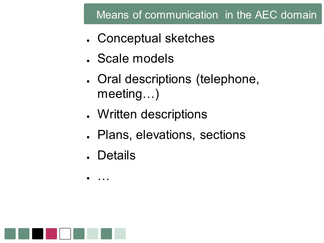 Means of communication in the AEC domain