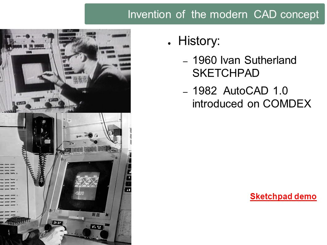 Invention of the modern CAD concept
