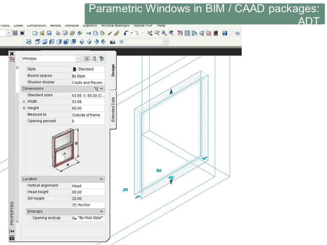 Parametric Windows in BIM / CAAD packages: ADT
