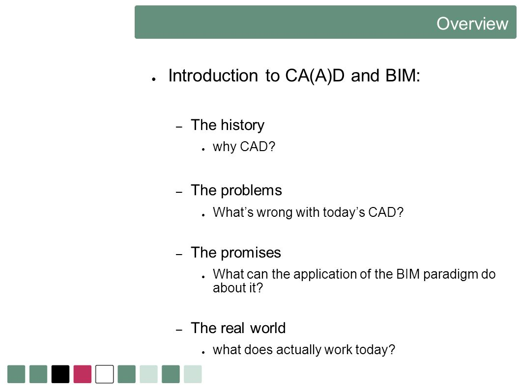 Introduction to CA(A)D and BIM: