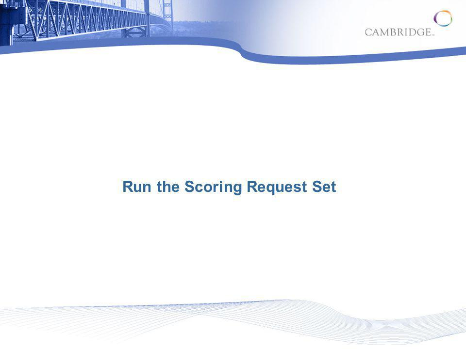 Run the Scoring Request Set