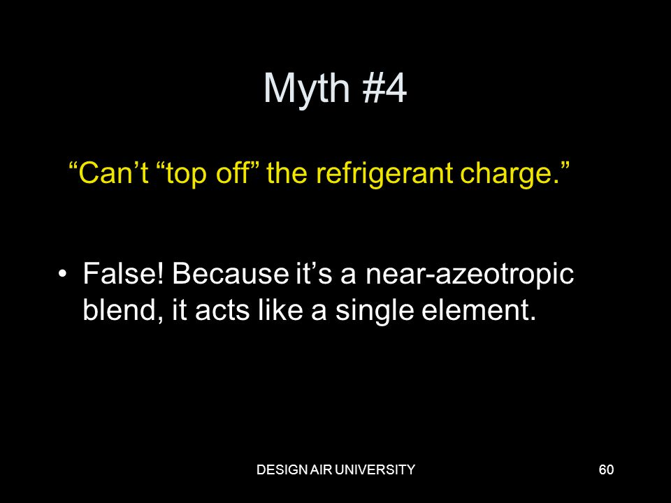 Myth #4 Can't top off the refrigerant charge.