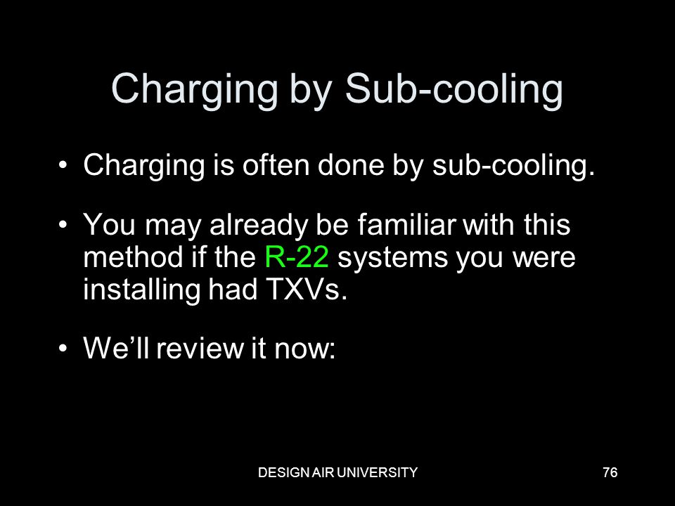 Charging by Sub-cooling