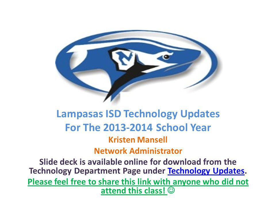 Lampasas ISD Technology Updates Network Administrator