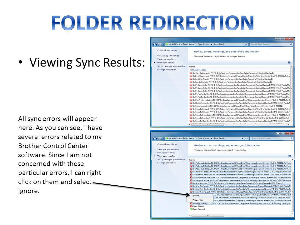 FOLDER REDIRECTION Viewing Sync Results: