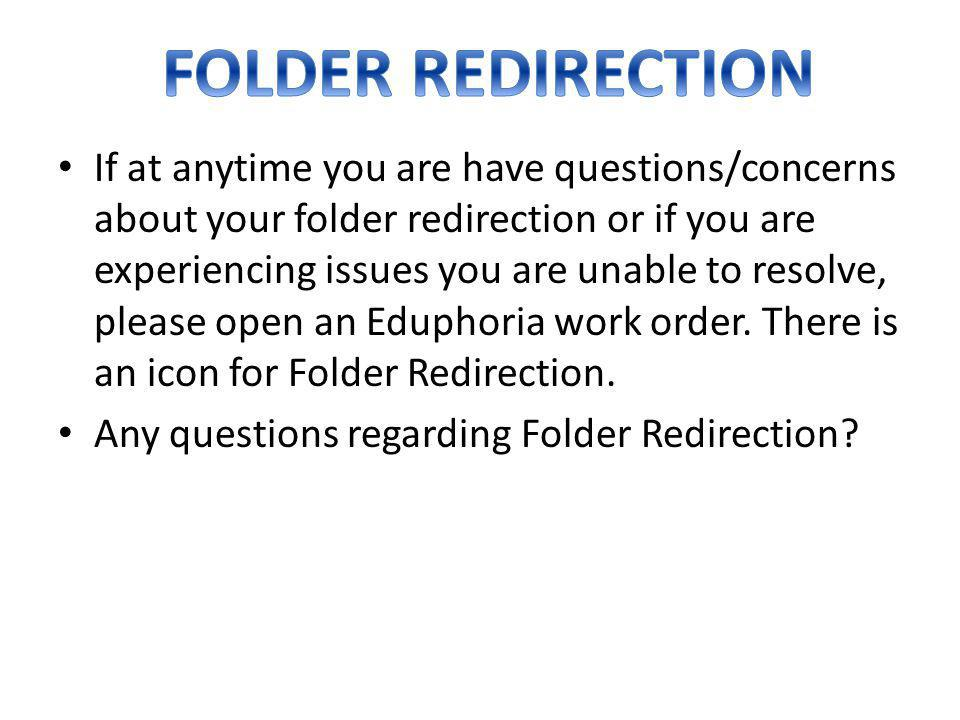 FOLDER REDIRECTION