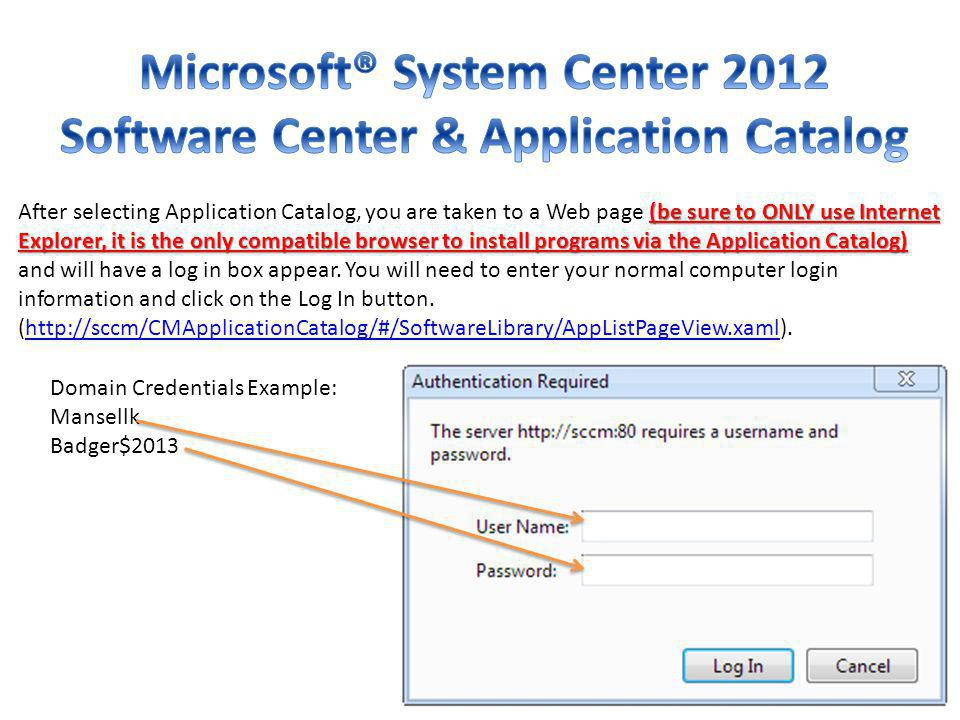 Microsoft® System Center 2012 Software Center & Application Catalog