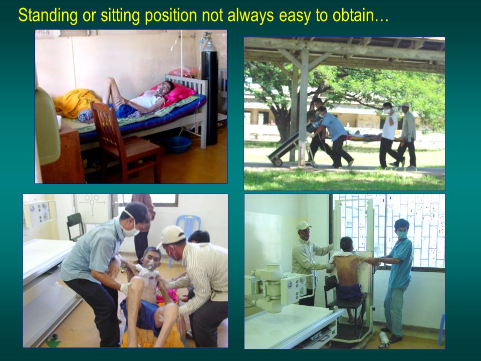 Standing or sitting position not always easy to obtain…