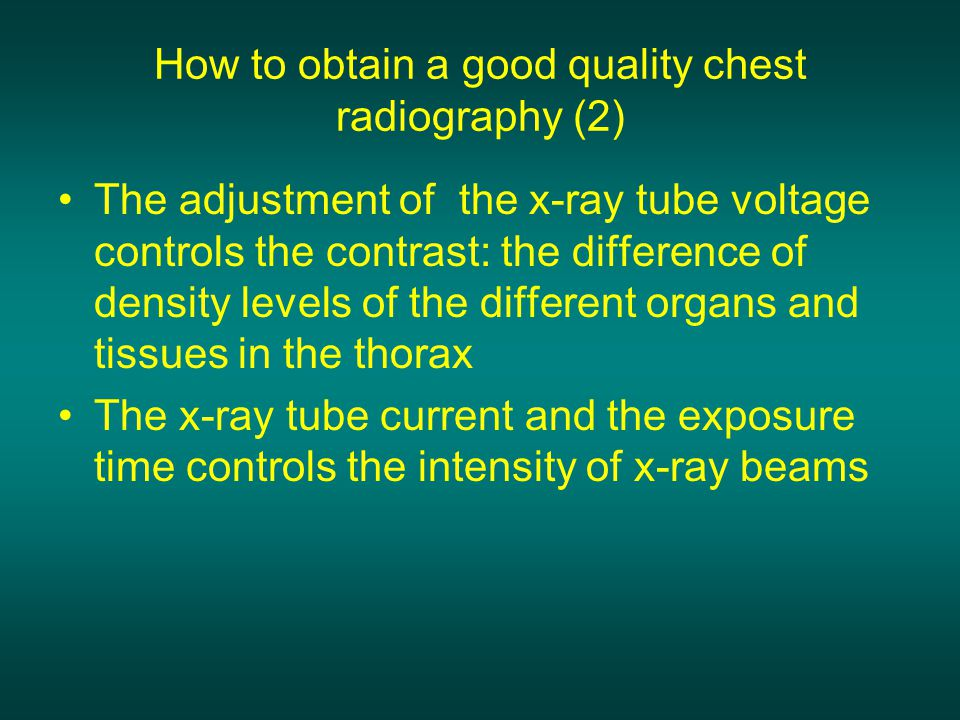 How to obtain a good quality chest radiography (2)