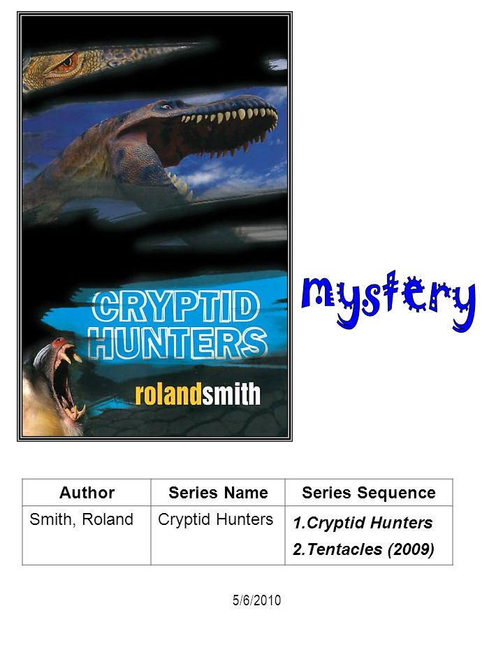 mystery Author Series Name Series Sequence Smith, Roland